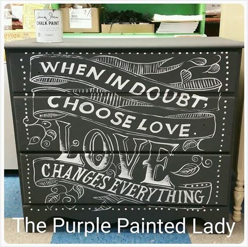 Typography LOVE quote The purple Painted Lady Chalk Paint annie sloan dresser