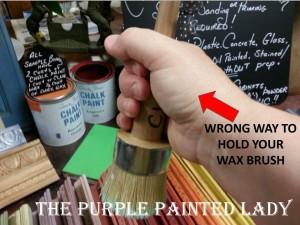 Wrong way to hold Wax Brush